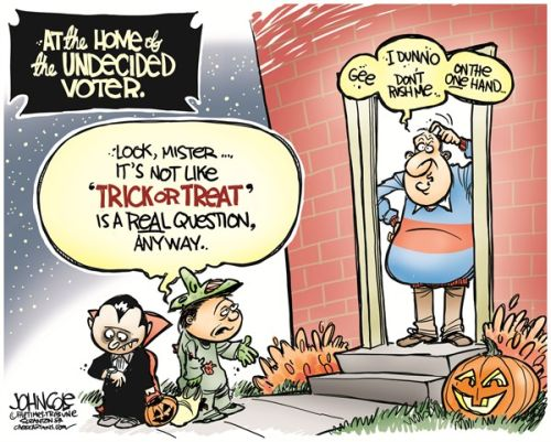 "Trick or Treaters at Undecided Voter's House:  Voter can't decide between ""trick"" or ""treat."""