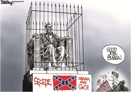 """Statue of Lincoln, encased in a cage with """"Secede"""" graffitied on the base.  Caption:  """"Good job, Bubba!"""""""